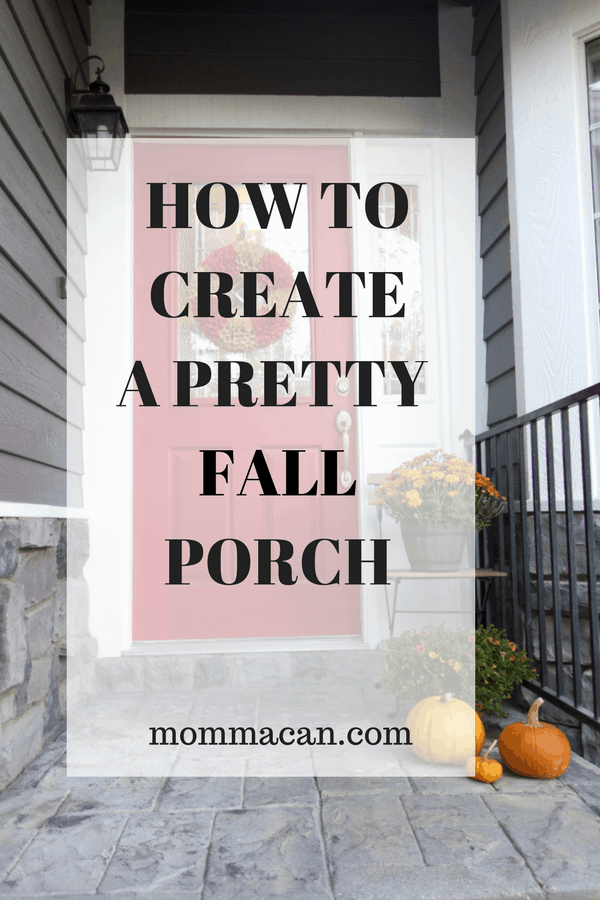 Easy steps to creating a pretty fall porch.