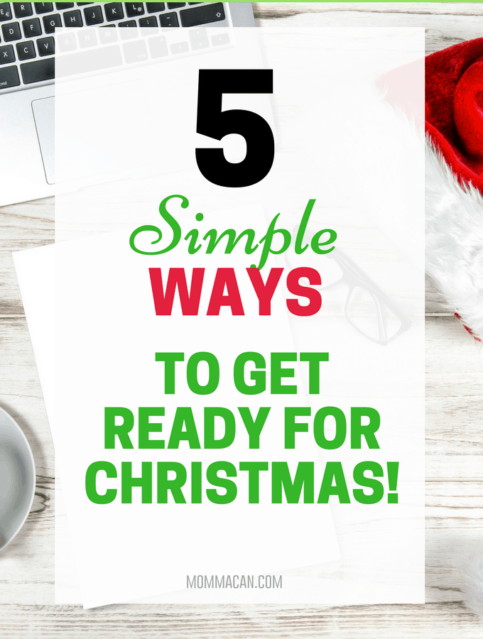 5 Simple Ways To Get Ready for Christmas
