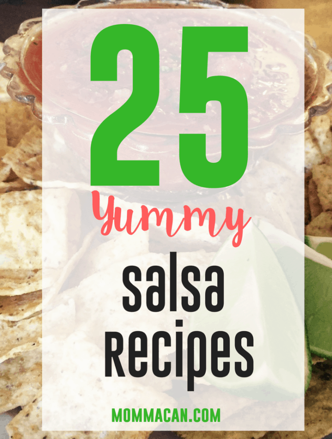 Grab these 25 Yummy Homemade Salsa Recipes Right now and make them this summer!