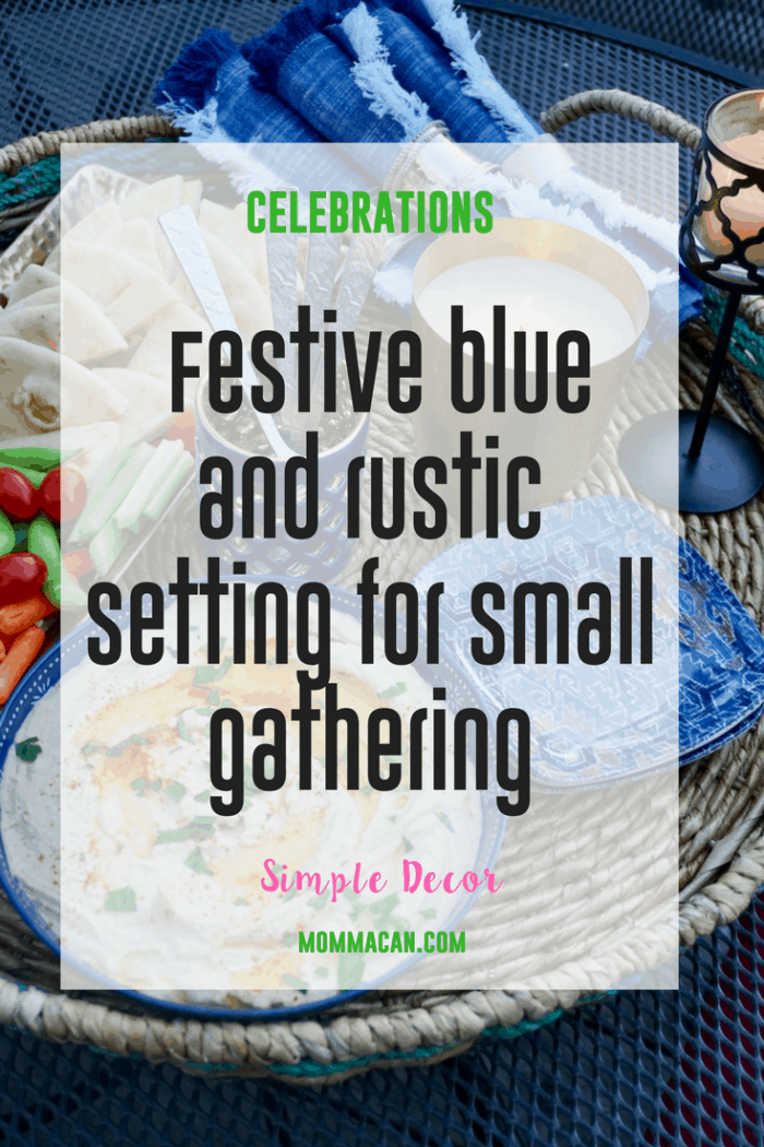 Create A Simple But Beautiful Setting for your Next Small Gathering. This Blue and Rustic tablescape is filled with warm candle light and beatiful colors.