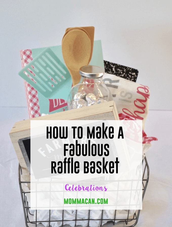 How To Make A Fabulous Raffle Basket for School Fall Festivals, gifts, auctions, and fundraisers.