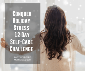 Conquer Holiday Stress with Self- Care