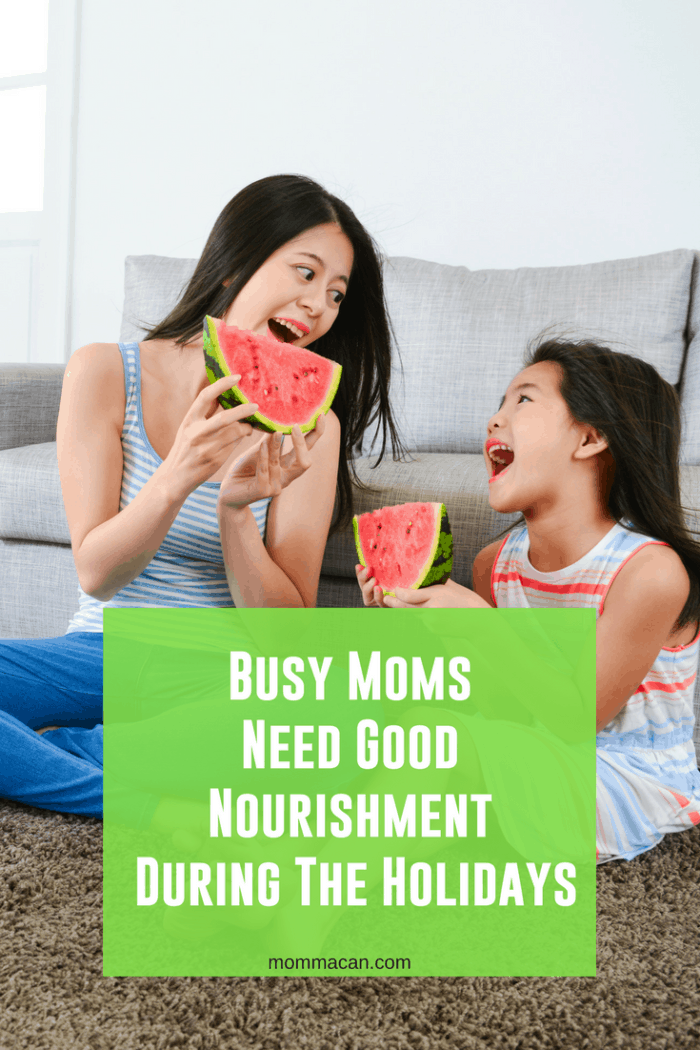 Busy Moms Need Good Nourishment During The Holidays #busymoms #holidays