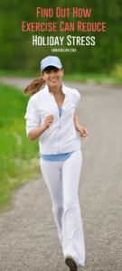 Find Out How Exercise Can Reduce Holiday Stress #Exercise #busymom