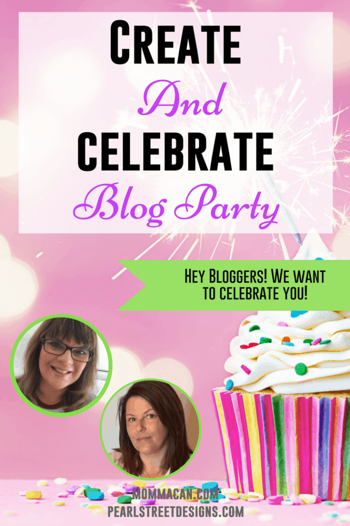 Create and Celebrate! We are celebrating bloggers come join us!