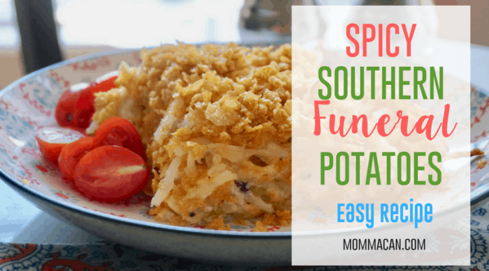 Spicy Southern Funeral Potatoes