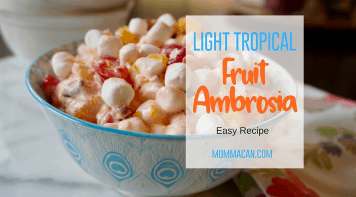 Light Tropical Fruit Ambrosia Salad Recipe, delicious light and creamy from pantry staples.