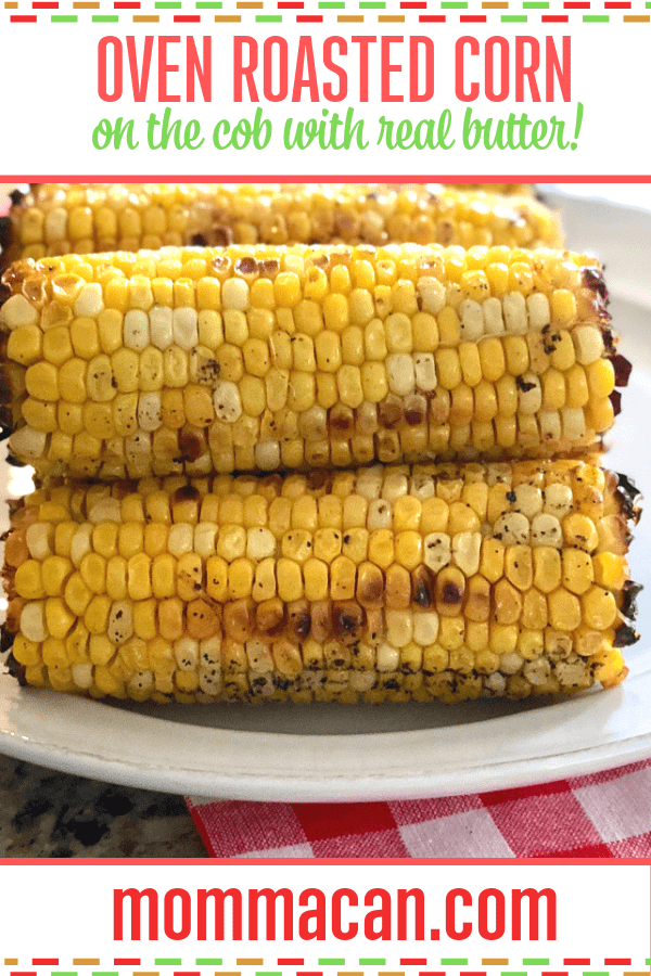 Easy Oven Roasted Corn on the Cob