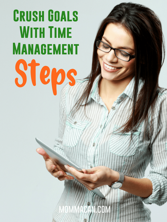Crush Goals With Time Management Steps