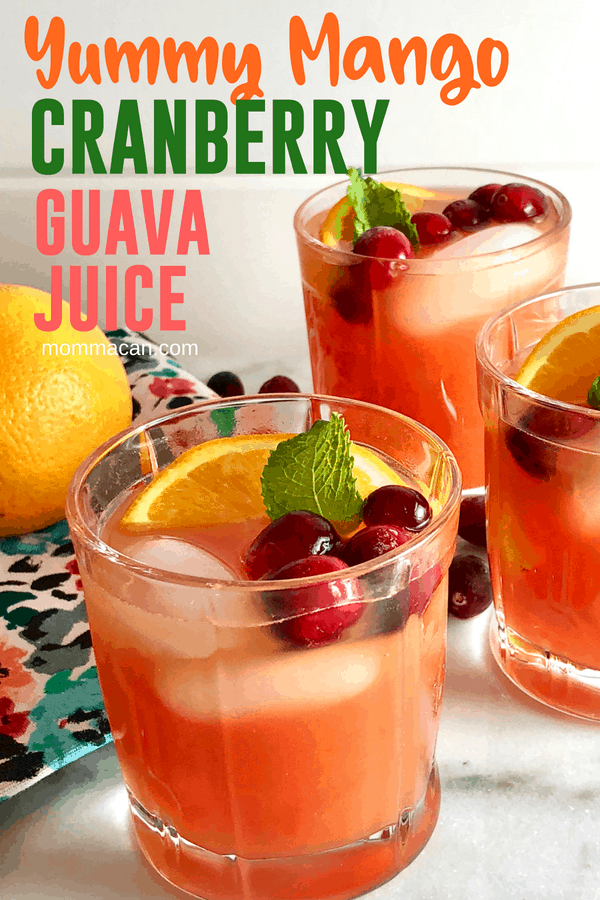 Yummy Mango Cranberry Guava Juice Recipe | The yummy juice for breakfast, lunch, dinner, or cocktails!