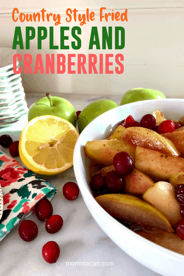 Country Style Fried Apples and Cranberries | Delicious recipe from Momma's kitchen to yours. Perfect side dish for fried chicken or grilled pork.