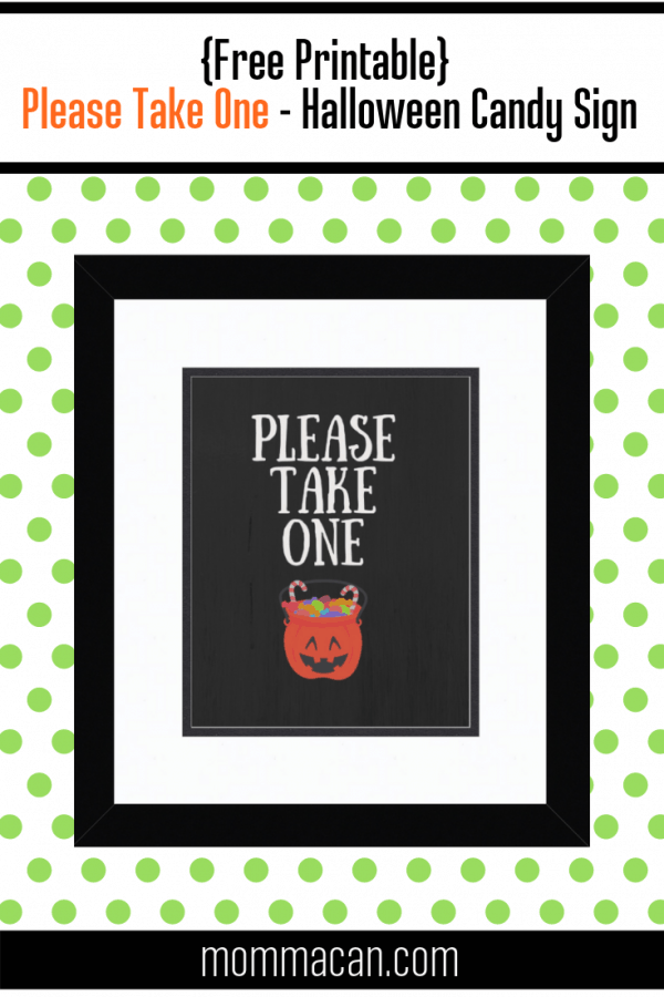 Halloween Please Take One Sign, perfect for when you are not at home but still want to treat the little ghost and goblins coming to visit!