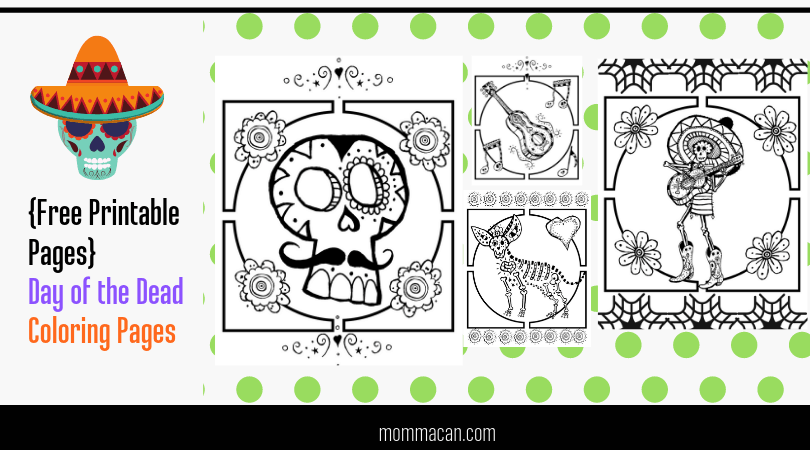Free Day Of The Dead Coloring Pages - Momma Can