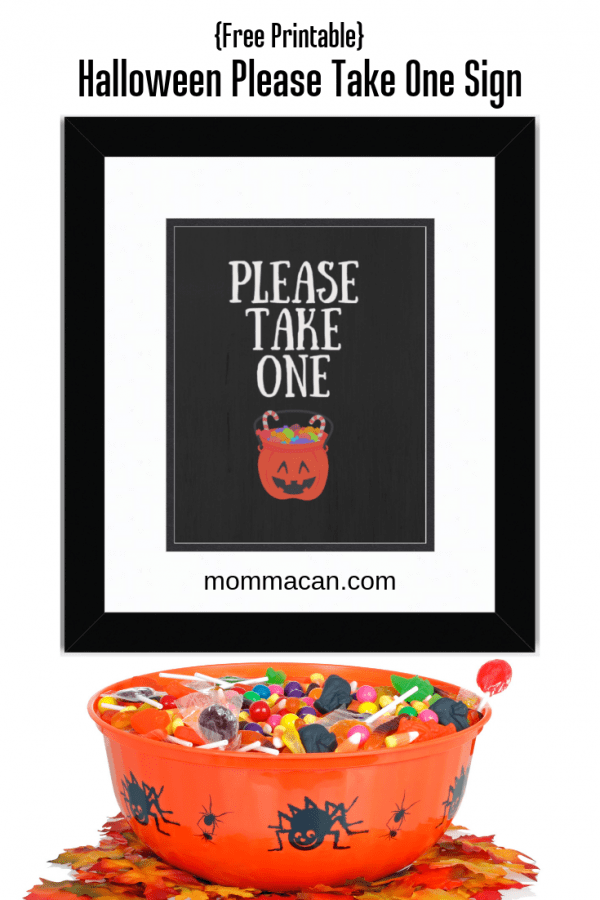 Halloween Please Take One Sign -- Good for when you're not home on Halloween