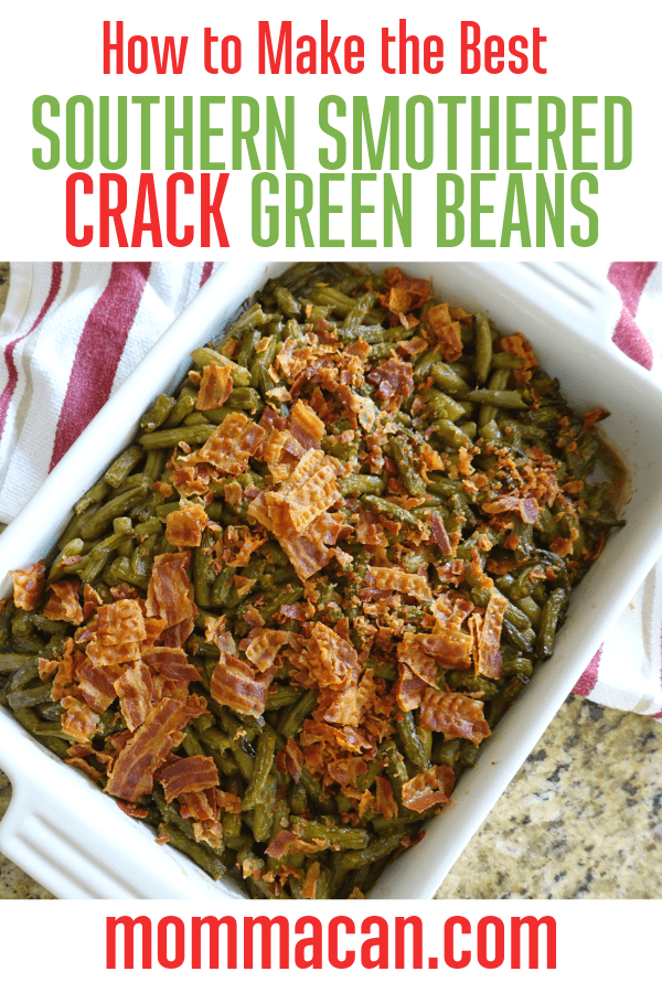 Southern Smothered Crack Green Beans