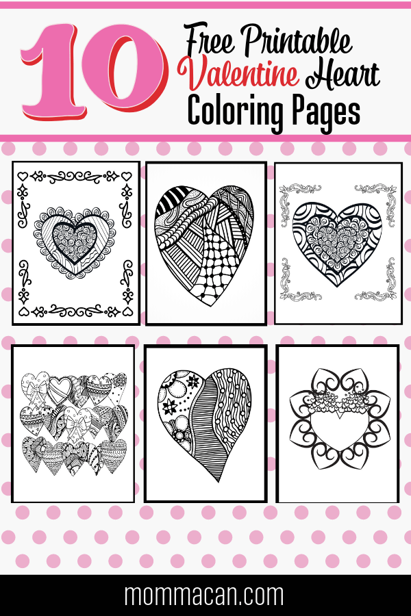 Looking for Free Printable Valentine Coloring Pages? You are in luck! We have 10 Valentine Heart Coloring Page to color free to print and enjoy for all ages!