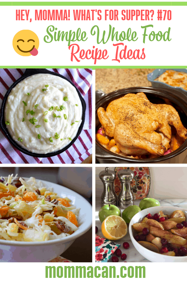 Whole Food Recipe Meal Ideas for busy families. A weekly menu plan for busy moms.