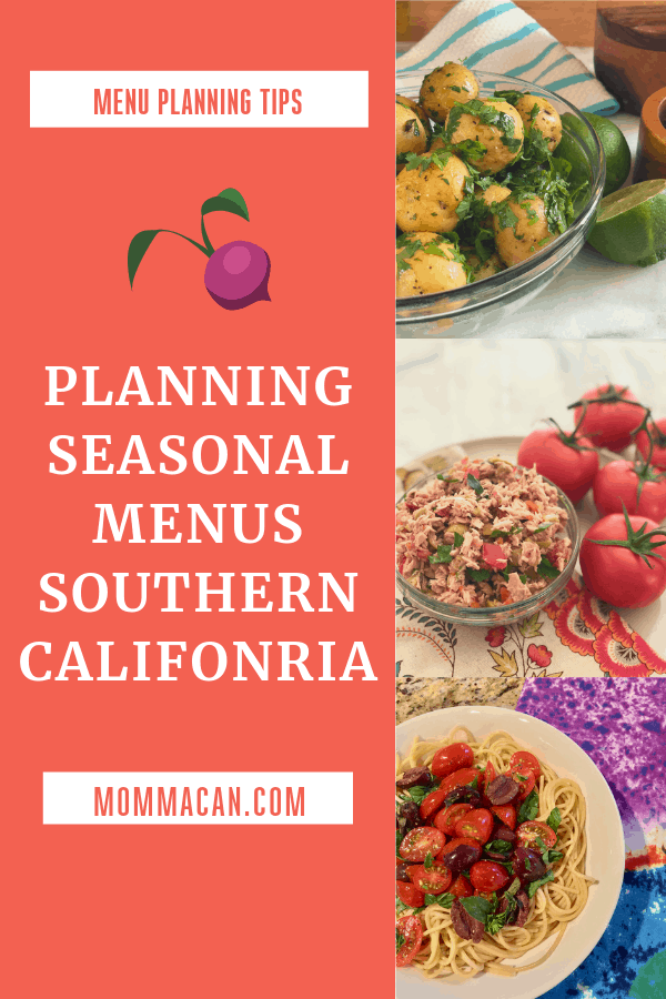 Southern California March Fruits and Vegetables and Our Menu Plan for The Week