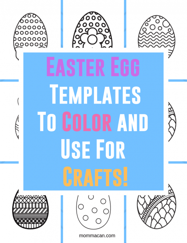 Free Printable Easter Egg Coloring Pages plus prntable smaller egg templates for crafts.