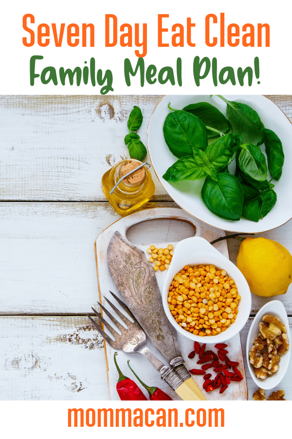 Eat Clean Family Meal Plan