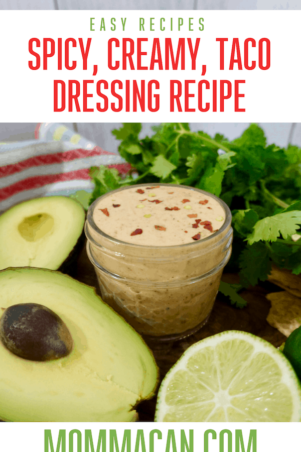Easy Spicy Taco Dressing Recipe