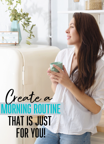 Create A Morning Routine Just For Your Busy Mom Life